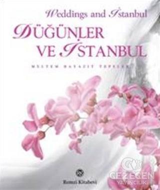 Düğünler ve İstanbul