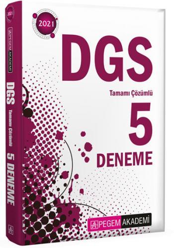 2021 DGS Tamamı Çözümlü 5 Deneme | Pegem Akademi Yayıncılık Pegem Akad