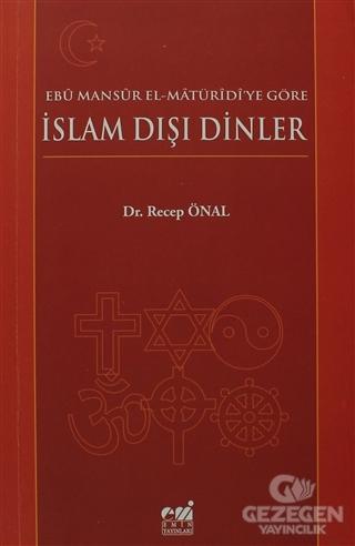 Ebü Mansür El-Matüridi'Ye Göre İslam Dışı Dinler