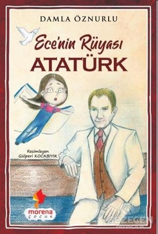 Ece'nin Rüyası Atatürk
