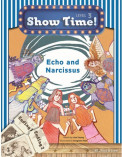 Echo and Narcissus +Workbook +MultiROM (Show Time Level 3)
