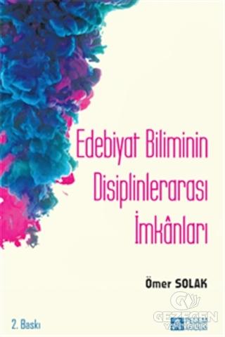 Edebiyat Biliminin Disiplinlerarası İmkanları