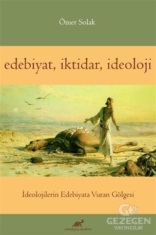 Edebiyat İktidar İdeoloji