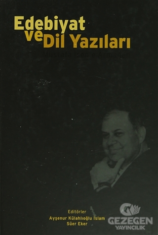 Edebiyat ve Dil Yazıları  Mustafa İsen'e Armağan