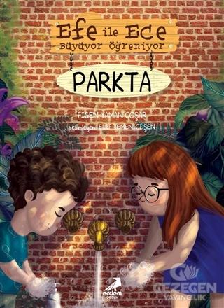Efe ile Ece Büyüyor Öğreniyor: Parkta
