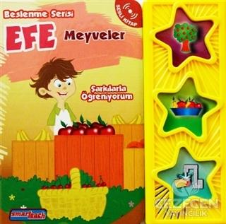 Efe - Meyveler