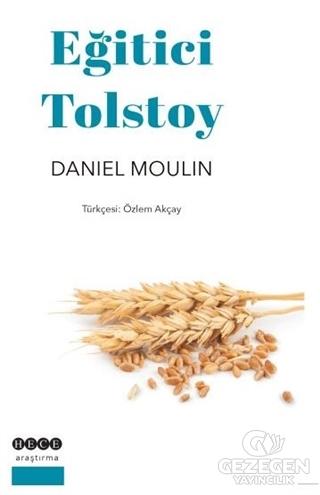 Eğitici Tolstoy Daniel Moulin Hece Yayınları