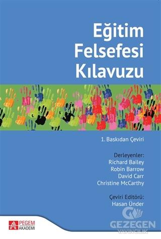 Eğitim Felsefesi Kılavuzu |Pegem Akademi Yayıncılık