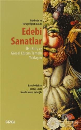 Eğitimde ve Türkçe Öğretiminde Edebi Sanatlar