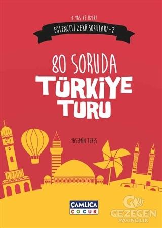 Eğlenceli Zeka Soruları - 2 : 80 Soruda Türkiye Turu