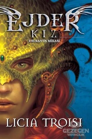 Ejder Kız 1: Thuban'ın Mirası