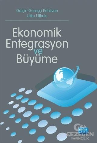 Ekonomik Entegrasyon ve Büyüme
