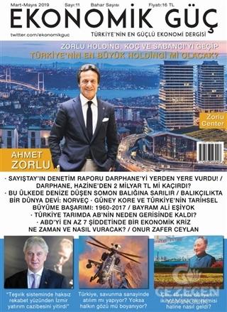 Ekonomik Güç Dergisi Sayı: 11 Mart - Mayıs 2019