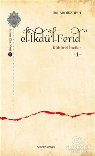 El-İkdü'l-Ferid - Kültürel İnciler 1