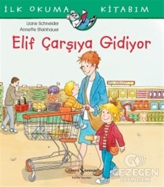 Elif Çarşıya Gidiyor