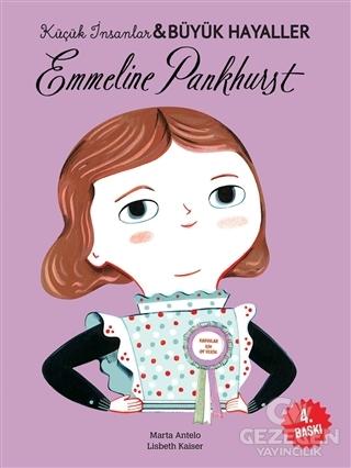Emmeline Pankhurst - Küçük İnsanlar ve Büyük Hayaller