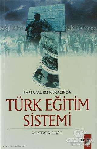 Emperyalizm Kıskacında Türk Eğitim Sistemi