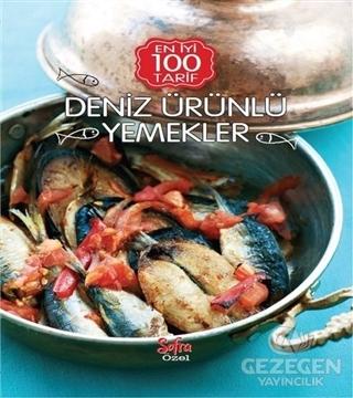 En İyi 100 Tarif - Deniz Ürünlü Yemekler