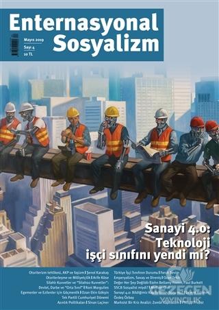 Enternasyonal Sosyalizm Mayıs 2019 Sayı: 4