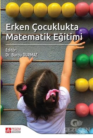 Erken Çocuklukta Matematik Eğitimi |Pegem Akademi Yayıncılık