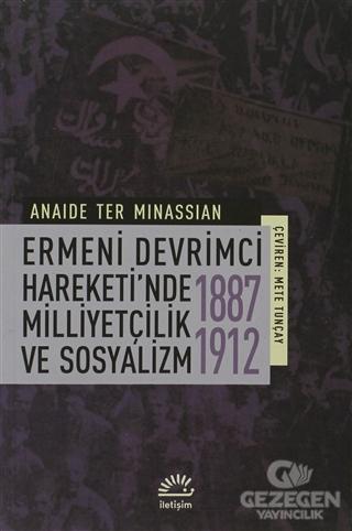 Ermeni Devrimci Hareketi'nde Milliyetçilik ve Sosyalizm