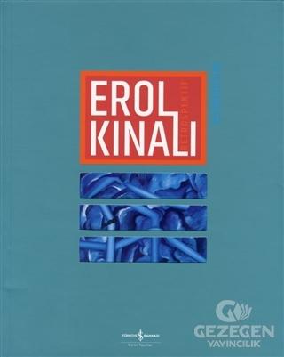 Erol Kınalı - Retrospektif / Retrospective