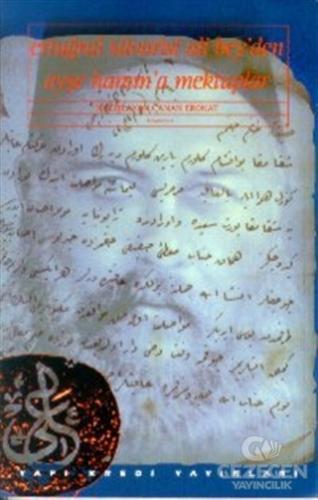Ertuğrul Süvarisi Ali Bey'den Ayşe Hanım'a Mektuplar