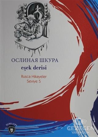 Eşek Derisi Rusça Hikayeler Seviye 5