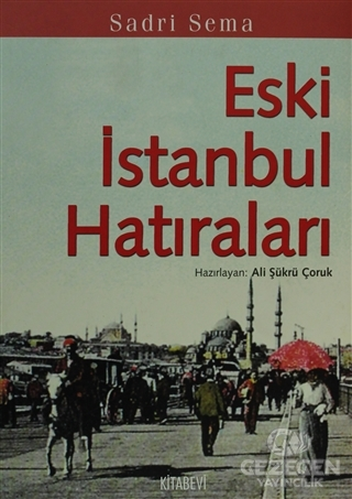 Eski İstanbul Hatıraları