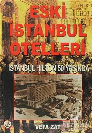 Eski İstanbul Otelleri