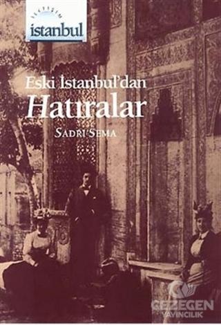 Eski İstanbul'dan Hatıralar