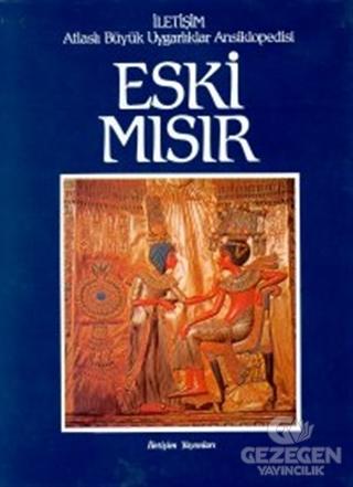 Eski Mısır - Atlaslı Büyük Uygarlıklar Ansiklopedisi 2