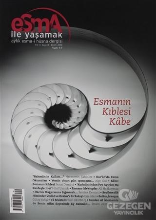 Esma-i Hüsna Dergisi Yıl: 1 Sayı: 9 Ekim 2013