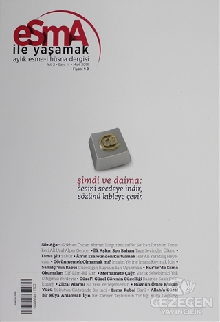 Esma-i Hüsna Dergisi Yıl: 2 Sayı: 14 Mart 2014