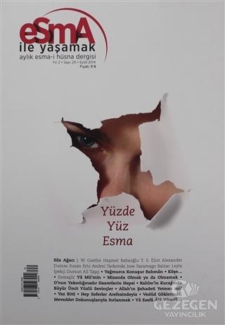 Esma-i Hüsna Dergisi Yıl: 2 Sayı: 20 Eylül 2014