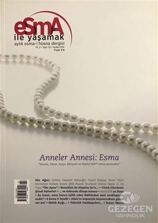 Esma-i Hüsna Dergisi Yıl: 2 Sayı: 23 Aralık 2014