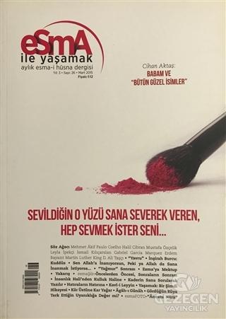 Esma-İ Hüsna Dergisi Yıl: 3 Sayı: 26 Mart 2015