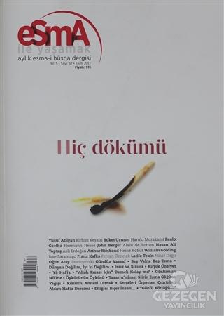 Esma-i Hüsna Dergisi Yıl: 5 Sayı: 57 Ekim 2017