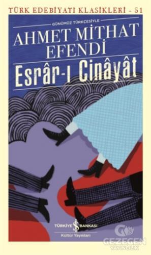 Esrar-ı Cinayat (Günümüz Türkçesiyle)