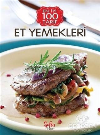 Et Yemekleri (En İyi 100 Tarif Sofra Özel)