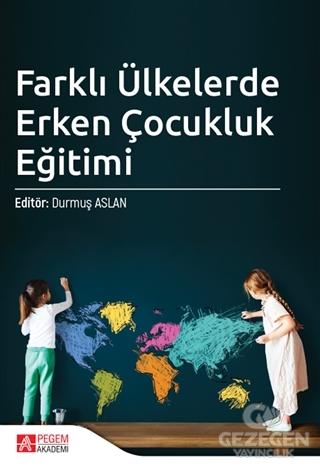 Farklı Ülkelerde Erken Çocukluk Eğitimi