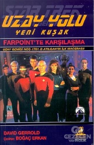 Farpoint'te Karşılaşma Uzay Yolu Yeni Kuşak