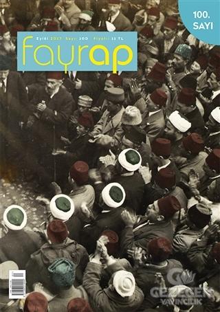 Fayrap Popülist Edebiyat Dergisi Sayı: 100 Eylül 2017