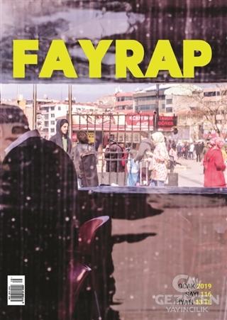 Fayrap Popülist Edebiyat Dergisi Sayı: 116 Ocak 2019