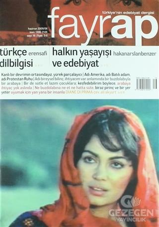 Fayrap Popülist Edebiyat Dergisi Sayı: 16 Haziran 2009
