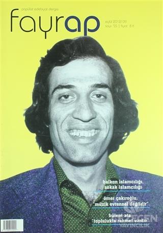 Fayrap Popülist Edebiyat Dergisi Sayı: 55 Eylül 2012