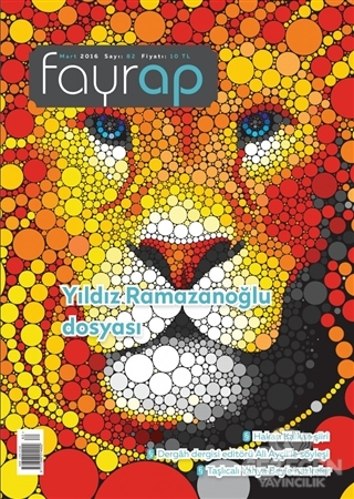 Fayrap Popülist Edebiyat Dergisi Sayı : 82 Mart 2016
