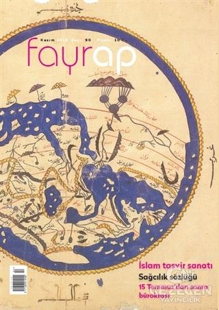 Fayrap Popülist Edebiyat Dergisi Sayı: 90 Kasım 2016
