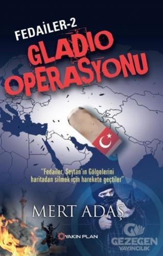 Fedailer - 2: Gladio Operasyonu