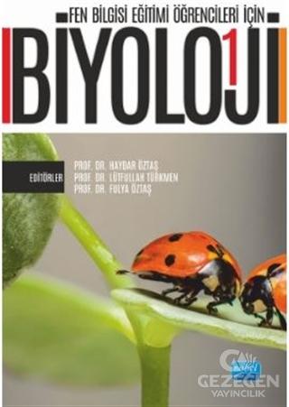 Fen Bilgisi Eğitimi Öğrencileri İçin Biyoloji - 1